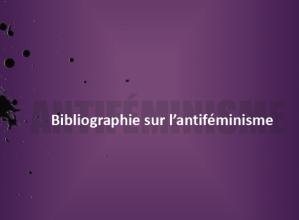 Bibliographie sur l'antiféminisme GIRAF